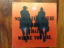 METAL RUSTIC SIGN DECOR NO MATTER WHERE YOU RIDE TO THATS WHERE YOU ARE