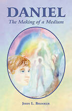 Daniel: The Making of a Medium,Brooker, John L.,New Book mon0000028223