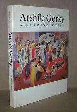 ARSHILE GORKY A Retrospective - Waldman, Diane -  First Edition 1st Printing