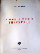 LUIGI NACCIARONE I GRANDI VITTORIANI THACKERAY STUDIO CRITICO INTERCONTINENTALIA