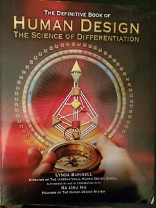 The Definitive Book Of Human Design Book The Science of Differentiation Bunnell