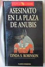 ASESINATO EN LA PLAZA DE ANUBIS - LYNDA S. ROBINSON - EL EGIPTO DE LOS FARAONES