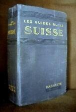 """ SUISSE "" Schweiz / Switzerland: Guide Bleu 1929 !!!"