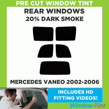 MERCEDES VANEO 2002-2006 20% DARK REAR PRE CUT WINDOW TINT