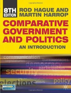 Comparative Government and Politics: An Introduction By Rod Hag .9780230231023