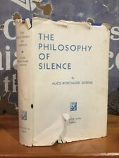 "Scarce Alice Borchard Greene ""The Philosophy of Silence"" Signed First w/ Jacket"