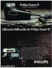 PUBLICITE ADVERTISING 095  1977   PHILIPS    le rasoir éléctrique SUPER 12