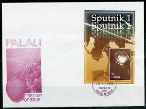 PALAU 2006 SPUTNIK 1 SOUVENIR SHEET  FIRST DAY COVER