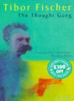 Thought Gang By Tibor Fischer