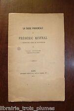 ✒ Félibrige Eugène TAVERNIER La cause provençale et Frédéric Mistral 1875 EO env