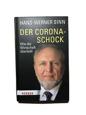 DER CORONA-SCHOCK   HANS-WERNER SINN   Wie die Wirtschaft überlebt