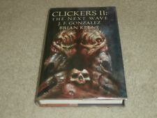 BRIAN KEENE & J F GONZALEZ: CLICKERS II: THE NEXT WAVE SIGNED LIMITED EDITION