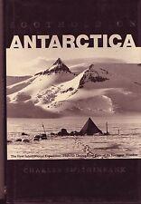 FOOTHOLD ON ANTARCTICA °1949-1952° Charles Swinthinbank