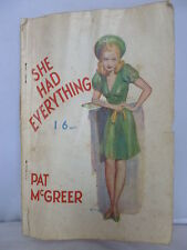 She Had Everything by Pat McGreer