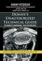 Donny's Technical Guide to Harley-Davidson Shovelhead 1966-1985~ Part 2 ~NEW HC!