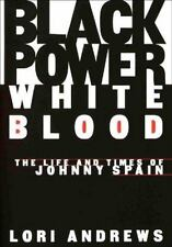 Johnny Spain (San Quentin Six) BLACK POWER, WHITE BLOOD~SIGNED BY SPAIN~RARE 1ST