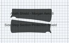 Morgan Aero 8 Sill Step scratch stone chip Protection film. (with side exhaust)