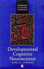 Developmental Cognitive Neuroscience: An Introduction (Fundamentals of Cognitive
