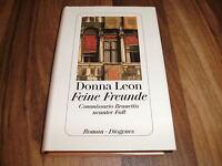 Donna Leon -- FEINE FREUNDE // Commissario Brunetti  # 9 / Diogenes Hardcover
