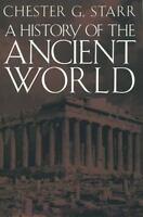A History of the Ancient World [ Starr, Chester G. ] Used - Good