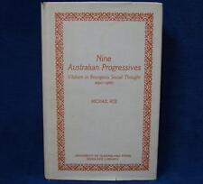 Nine Australian Progressives Vitalism in Bourgeois Social Thought 1890-1960