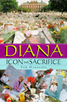 Diana: Icon and Sacrifice by Ted Harrison (Hardback, 1998)