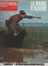 "HISTORIA MAGAZINE LA GUERRE D'ALGERIE N° 293, 1973,""ARIEGES"" OPERATIONS AEROPORT"