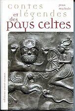 CONTES ET LEGENDES DES PAYS CELTES - Jean Markale 2003