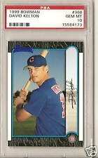1999 BOWMAN   PSA 10 GEM MINT DAVID KELTON  RC