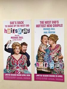 HAIRSPRAY The Musical 2 Different flyers LONDON Michael Ball Paul Merton 2020