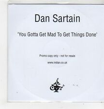 (FL296) Dan Sartain, You Gotta Get Mad To Get Things Done - 2014 DJ CD