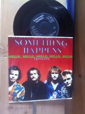 "SOMETHING HAPPENS - HELLO HELLO HELLO PETROL - 7"" SINGLE VINYL RECORD"