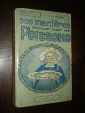 300 MANIERES D'ACCOMODER LES POISSONS - Alfred Suzanne