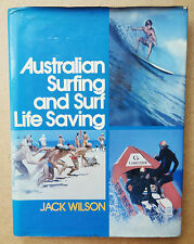 AUSTRALIAN SURFING AND SURF LIFE SAVING JACK WILSON RARE OLD VINTAGE SURF BOOK