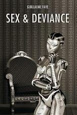 Sex and Deviance by Guillaume Faye (2015, Hardcover)