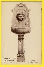 cpa France FONTAINE LOUIS XIV en Pierre Sculptée Etablissement TRICOTEL ASNIERES
