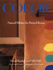 Color: Natural Palettes for Painted Rooms by Donald Kaufman, Taffy Dahl