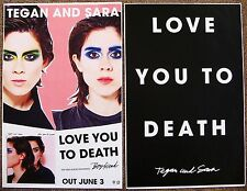 TEGAN AND SARA Album POSTER Love You To Death 2-Sided 11x17