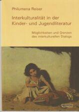 P. Reiser: Interkulturalität in der Kinder- und Jugendliteratur. Fachbuch