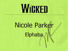 Nicole Parker SIGNED Wicked Gershwin Elphaba Dressing Room Sign COA