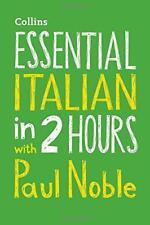 Essential Italiano en 2 Hours con Paul Noble : Su Llave de Idioma Success (Coll