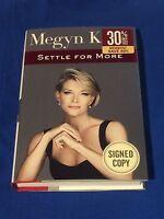Megyn Kelly Settle For More Signed (2016, Hardcover 1st Ed) Fox News