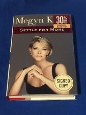 Megyn Kelly Settle For More Signed (2016, Hardcover 1st Ed) Fox News