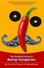 The Essential Guide to Being Hungarian by Istvan Bori (Paperback, 2012)
