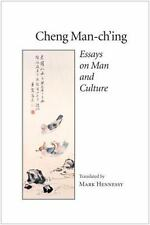 Excellent, Cheng Man-Ch'Ing: Essays on Man and Culture, Man-Ch'Ing Cheng, Book