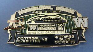 2013 Inaugural Game Montreal Alouettes Winnipeg Blue Bombers CFL new stadium pin