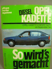 Reperaturanleitung Opel Kadett E Diesel 54 PS ab September 1984