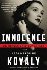 Innocence-or, Murder on Steep Street by Heda Margolius Kovály (2016, PB) EE1814