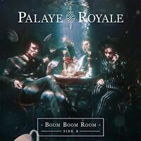 Palaye Royale - Boom Boom Room (Side B) (NEW VINYL LP)