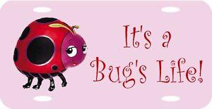"It's A Bug's Life Ladybug Lady Bug Volkswagon etc License Plate Sign 12""x6"" NEW"